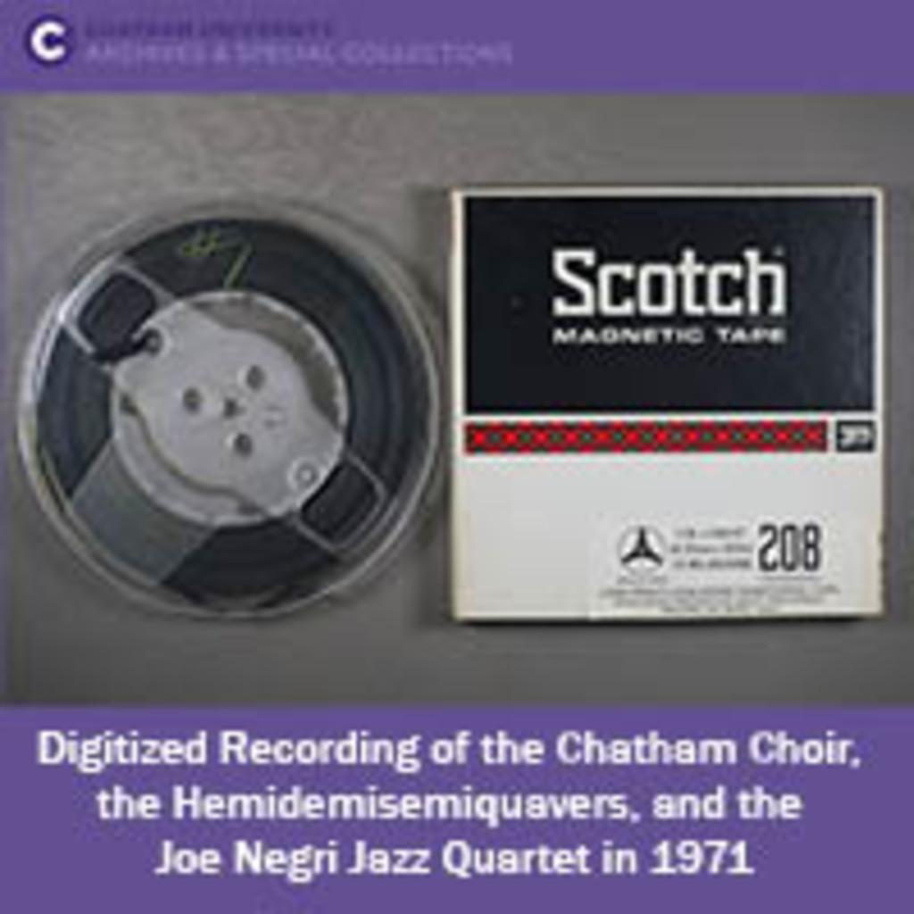 Recording of the Chatham Choir, the Hemidemisemiquavers, and Joe Negri